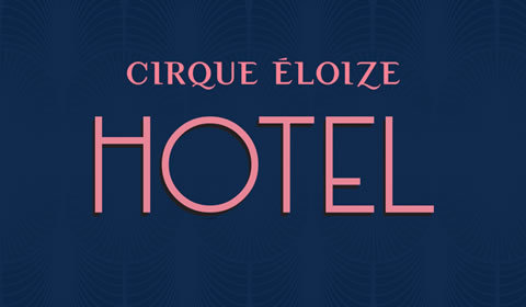 Cirque Eloize - Hotel at Peacock Theatre tickets