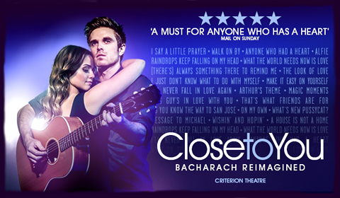 Close To You at Criterion Theatre tickets