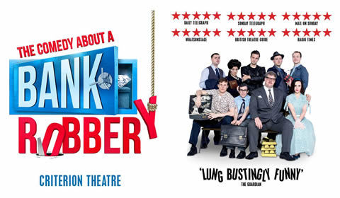 The Comedy about a Bank Robbery at Criterion Theatre tickets