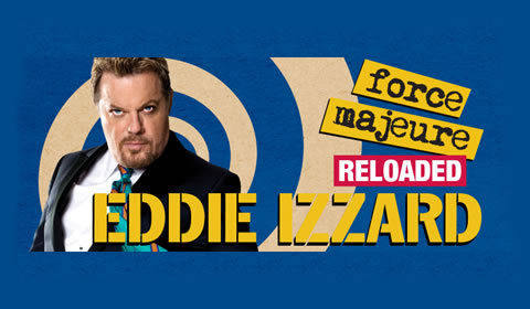 Eddie Izzard: Force Majeure at Palace Theatre tickets