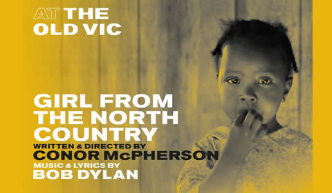 Girl From The North Country at Old Vic Theatre tickets