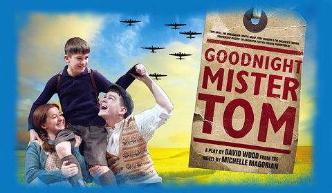 Goodnight Mister Tom at Duke of York's Theatre tickets