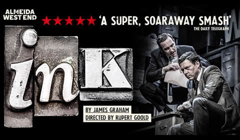 Ink at Duke of York's Theatre tickets