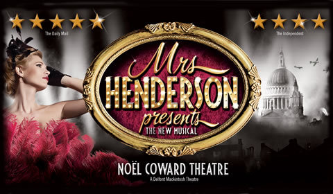 Mrs Henderson Presents at Noel Coward Theatre tickets
