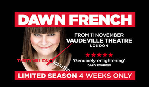 Dawn French: 30 Million Minutes at Vaudeville Theatre tickets