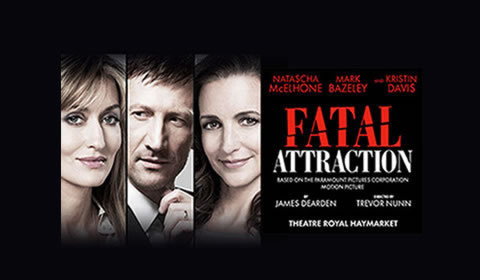 Fatal Attraction at Theatre Royal Haymarket tickets