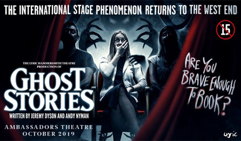 Ghost Stories at Ambassadors Theatre tickets