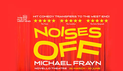 Noises Off at Novello Theatre tickets