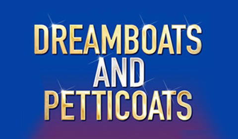 Dreamboats and Petticoats at Wyndham's Theatre tickets