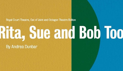 Rita, Sue and Bob Too at Royal Court Theatre tickets