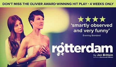Rotterdam at Arts Theatre tickets