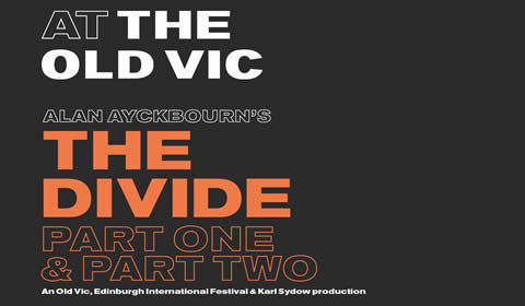 The Divide Part 2 at the Old Vic Theatre, London