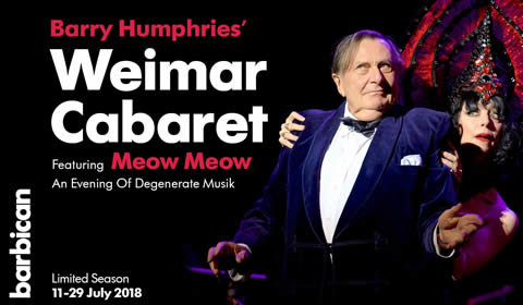 Barry Humphries' Weimar Cabaret at Barbican Theatre tickets