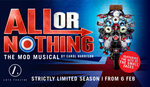 All or Nothing at Arts Theatre tickets