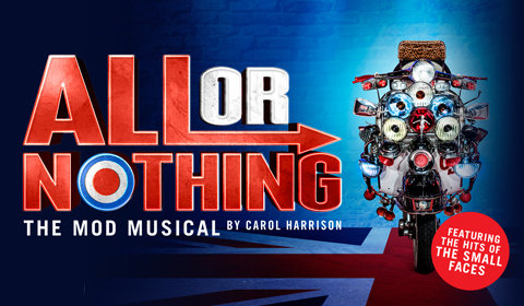 All or Nothing - The Mod Musical at Ambassadors Theatre tickets