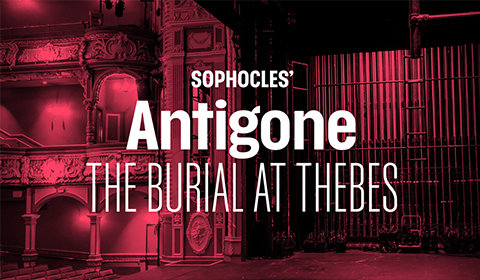 Sophocles' Antigone: The Burial at Thebes at Lyric Hammersmith tickets