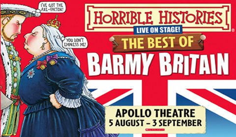 Horrible Histories - The Best of Barmy Britain at Apollo Theatre tickets