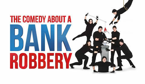 The Comedy about a Bank Robbery Logo & Poster - Criterion Theatre, London