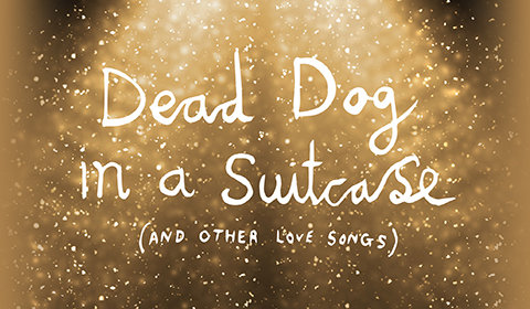Dead Dog in a Suitcase at Lyric Hammersmith tickets
