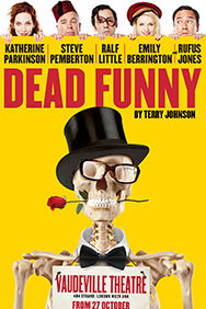 Dead Funny on Stage at the Vaudeville Theatre in London