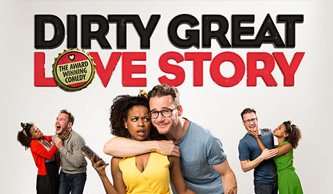 Dirty Great Love Story at Arts Theatre tickets