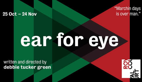 Ear for Eye at Royal Court Theatre tickets