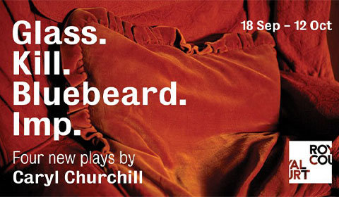 Glass. Kill. Bluebeard. Imp. at Royal Court Theatre tickets
