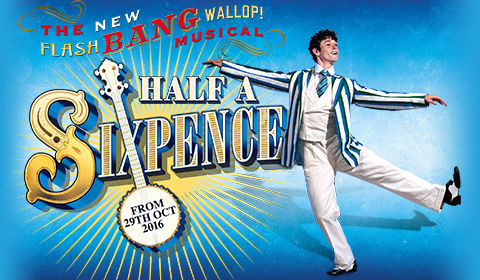 Half a Sixpence Logo & Poster - Noel Coward Theatre, London