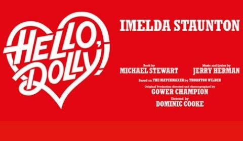 Hello, Dolly! at Adelphi Theatre tickets