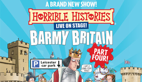 Horrible Histories - Barmy Britain Part Four at Apollo Theatre tickets