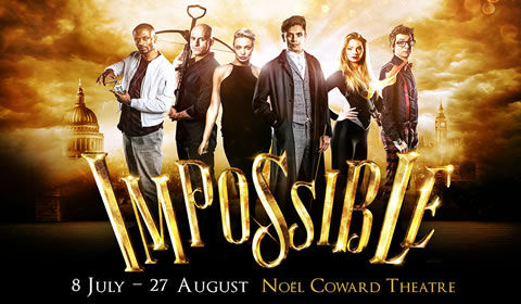 Impossible at Noel Coward Theatre tickets