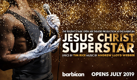 Jesus Christ Superstar at Barbican Theatre tickets