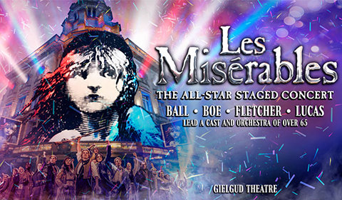 Les Misérables - All-Star Staged Concert 2019 at Gielgud Theatre tickets