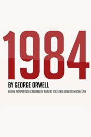 1984 on Stage at the Playhouse Theatre in London
