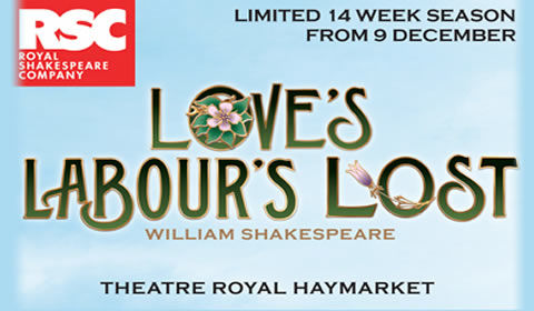 Love's Labour's Lost at Theatre Royal Haymarket tickets
