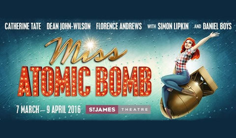 Miss Atomic Bomb at The Other Palace tickets