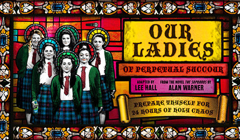 Our Ladies of Perpetual Succour at Duke of York's Theatre tickets