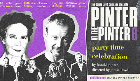 Party Time / Celebration at Harold Pinter Theatre tickets