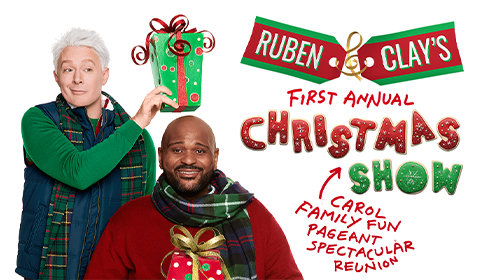 Ruben & Clay's First Annual Christmas Carol Family Fun Pageant Spectacular Reunion Show at Imperial Theatre tickets