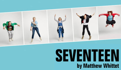 Seventeen at Lyric Hammersmith tickets