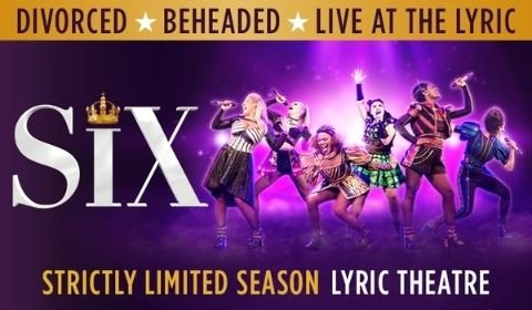 Six the Musical at Lyric Theatre tickets