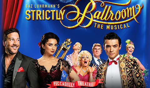 Strictly Ballroom the Musical at Piccadilly Theatre tickets