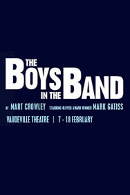 The Boys in the Band on Stage at the Vaudeville Theatre in London