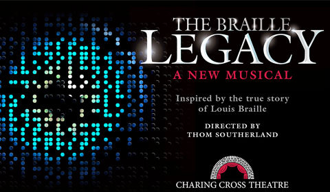 The Braille Legacy at Charing Cross Theatre tickets