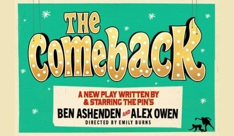 The Comeback at Noel Coward Theatre tickets