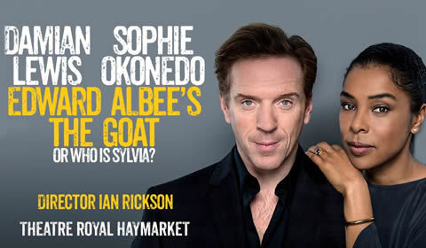 The Goat, or Who Is Sylvia? at Theatre Royal Haymarket tickets