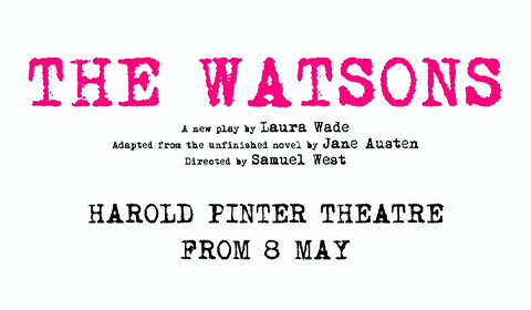 The Watsons at Harold Pinter Theatre tickets