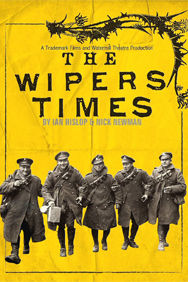 The Wipers Times on Stage at the Arts Theatre in London