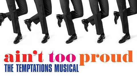 Ain't Too Proud at Princess of Wales Theatre tickets