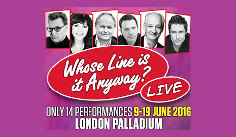 Whose Line is it Anyway? Live at London Palladium tickets